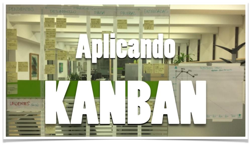 KANBAN - Adoptando el WIP (1/3)
