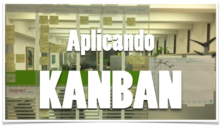 Primera Adopción de KANBAN bajo marco SCRUM