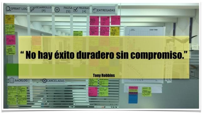 No hay éxito duradero sin compromiso. Tony Robbins