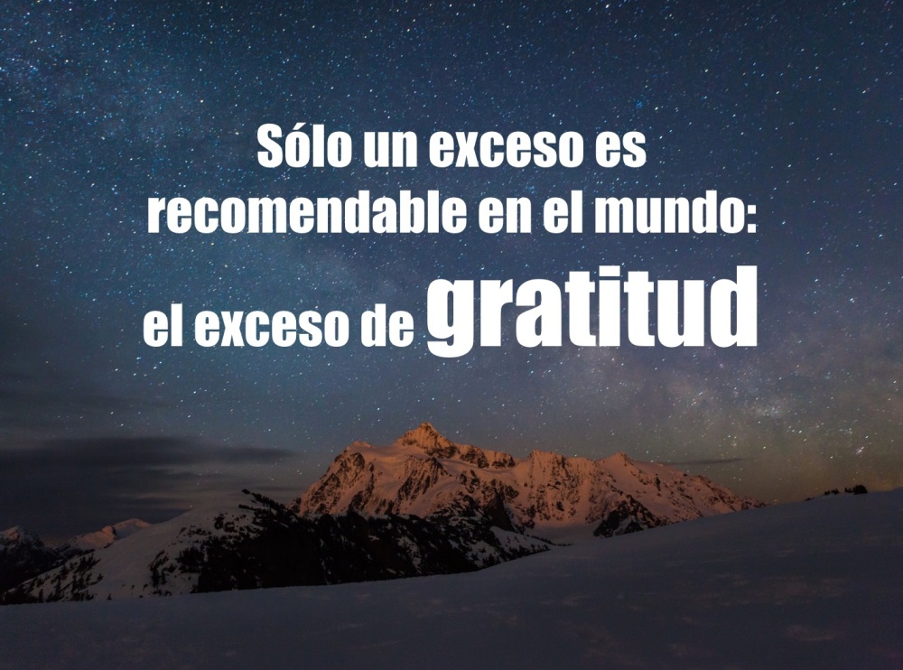 La Gratitud nunca es excesiva (1/3)